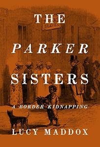 The PArker Sisters by Lucy Maddox