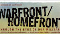 WAR FRONT / HOME FRONT: Through the Eyes of Our […]